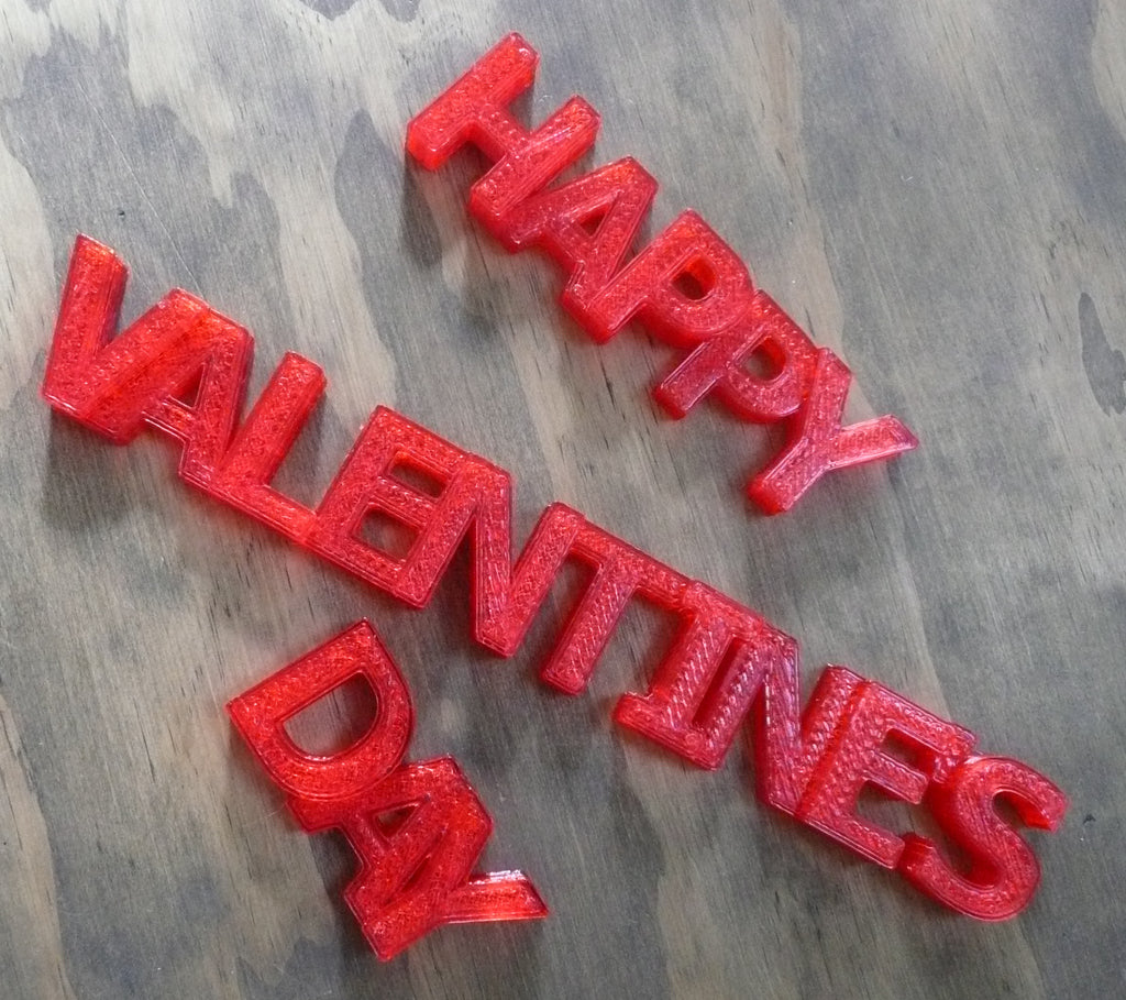 Happy Valentine's Day Quote Banner Holiday Display Sign 3D Printed USA PR191-HV