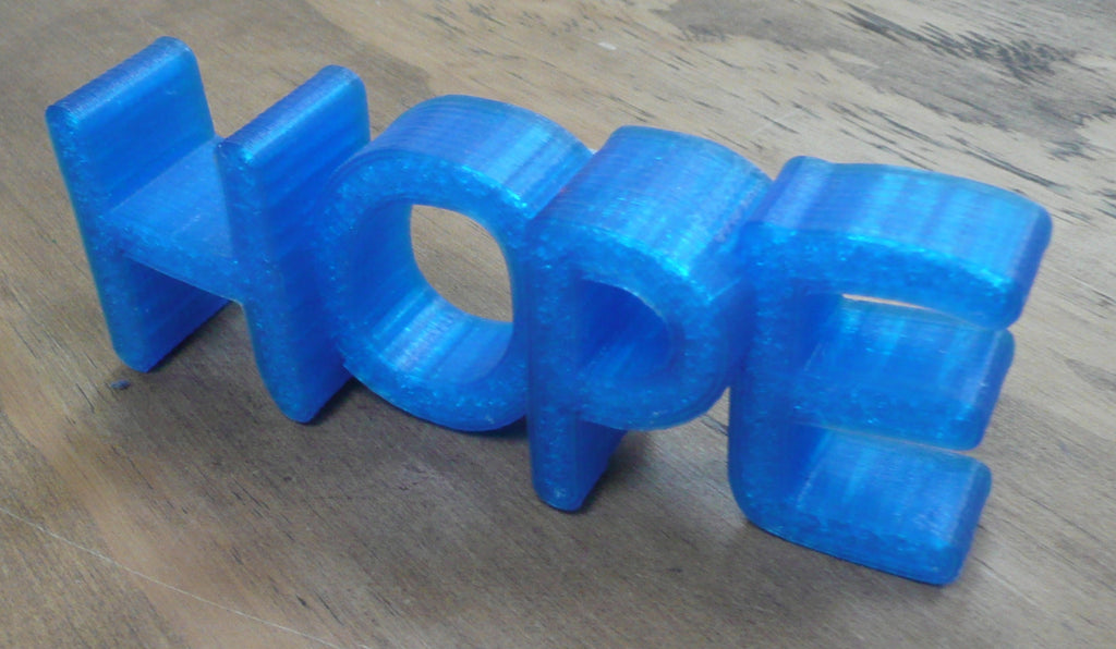 Hope Sign Inspirational Quote Saying Home Decor Decoration Display 3D Printed - Made In USA PR171