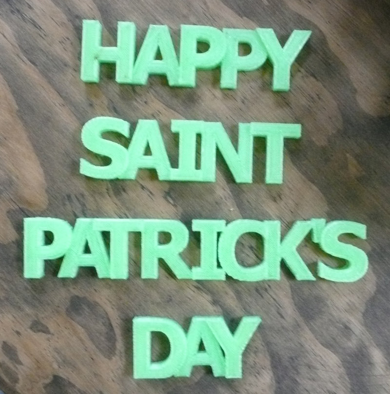 Happy Saint Patrick's Day Quote Banner Holiday Display Sign 3D Printed USA PR191-SP