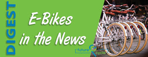 Curious? Keep up with E-bikes in the news