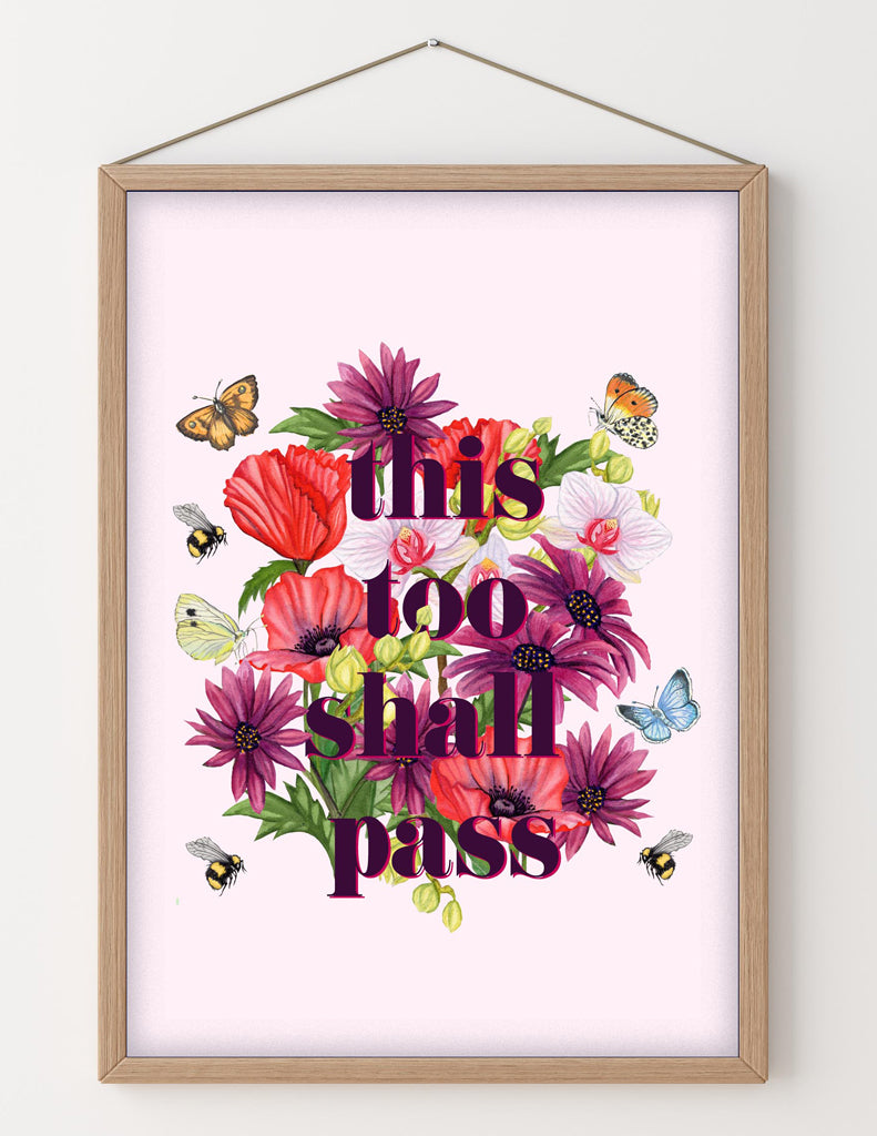 'This Too Shall Pass' Floral Words Art Print in Soft Blush