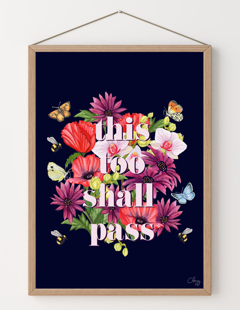 'This Too Shall Pass' Floral Words Art Print in Deep Ink