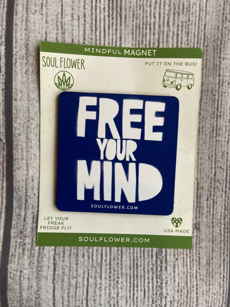 Free Your Mind Magnet