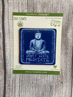Don't Hate, Meditate Magnet