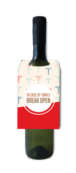In Case Of Family, Break Open Wine Tag
