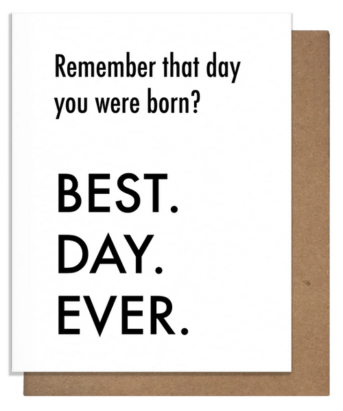 Best Day Ever Born Birthday Card