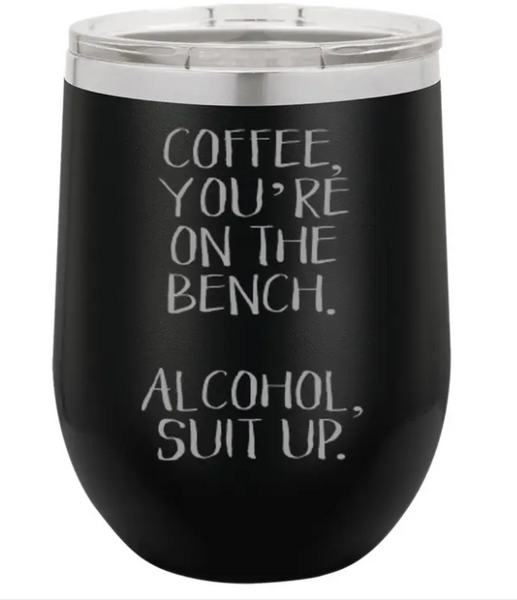 12 Oz Coffee You're On The Bench Wine Mug