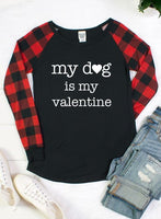 My Dog is my Valentine Graphic Tee