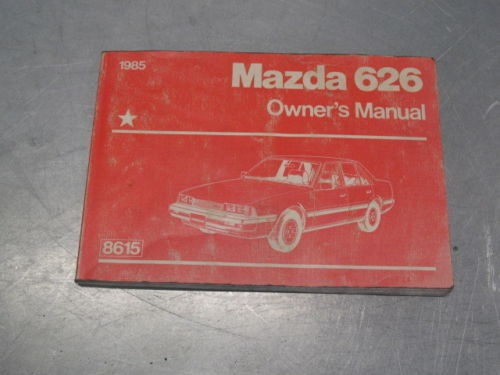 OWNER'S OWNERS MANUAL MAZDA 626 1985 85