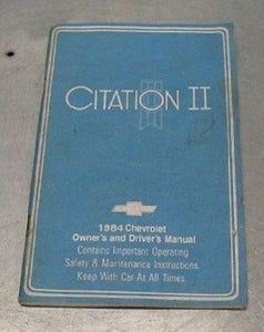 OWNER'S OWNERS MANUAL CITATION II 1984 CHEVY CHEVROLET