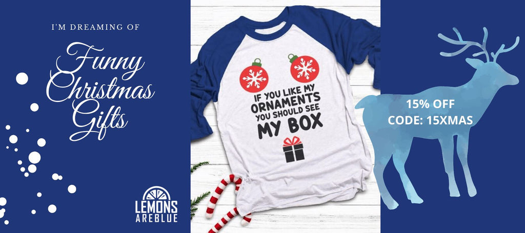 Funny Christmas Gifts By Lemons Are Blue