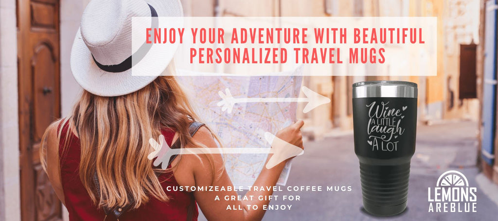 Beautiful Personalized Travel Mugs