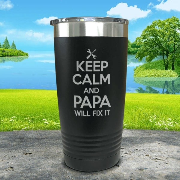 Keep Calm Papa Will Fix It Engraved Tumbler Tumbler ZLAZER 20oz Tumbler Black
