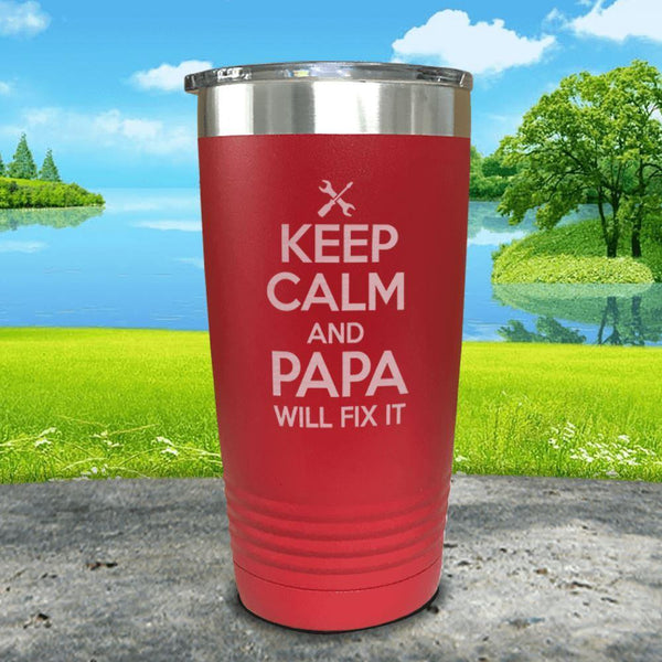 Keep Calm Papa Will Fix It Engraved Tumbler Tumbler ZLAZER 20oz Tumbler Red