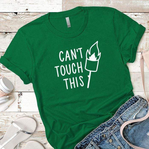 Cant Touch This Premium Tees T-Shirts CustomCat Kelly Green X-Small