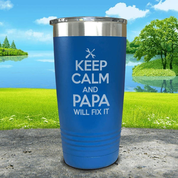 Keep Calm Papa Will Fix It Engraved Tumbler Tumbler ZLAZER 20oz Tumbler Blue
