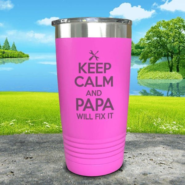 Keep Calm Papa Will Fix It Engraved Tumbler Tumbler ZLAZER 20oz Tumbler Pink