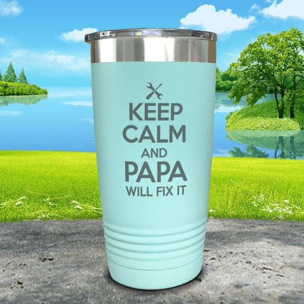 Keep Calm Papa Will Fix It Engraved Tumbler Tumbler ZLAZER 20oz Tumbler Mint