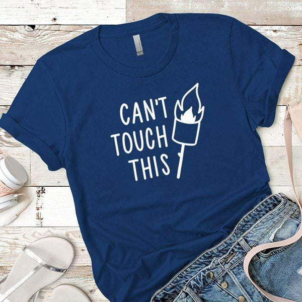 Cant Touch This Premium Tees T-Shirts CustomCat Royal X-Small