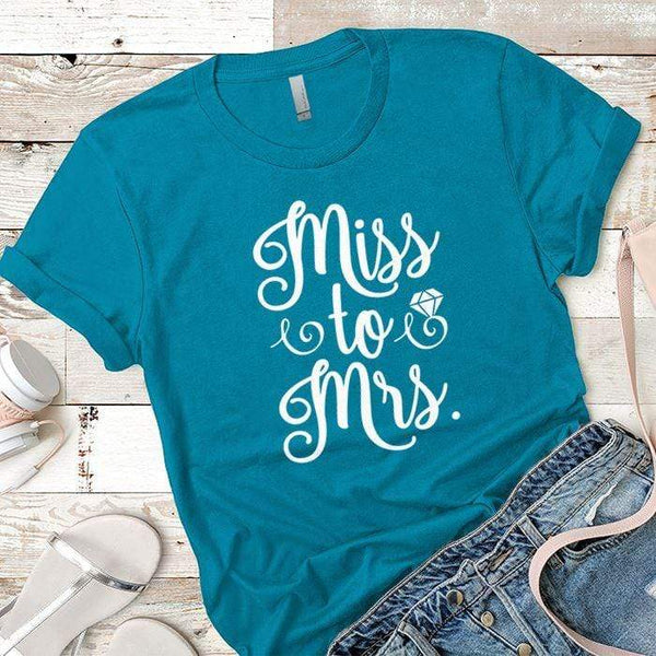 Miss to Mrs Premium Tees T-Shirts CustomCat Turquoise X-Small