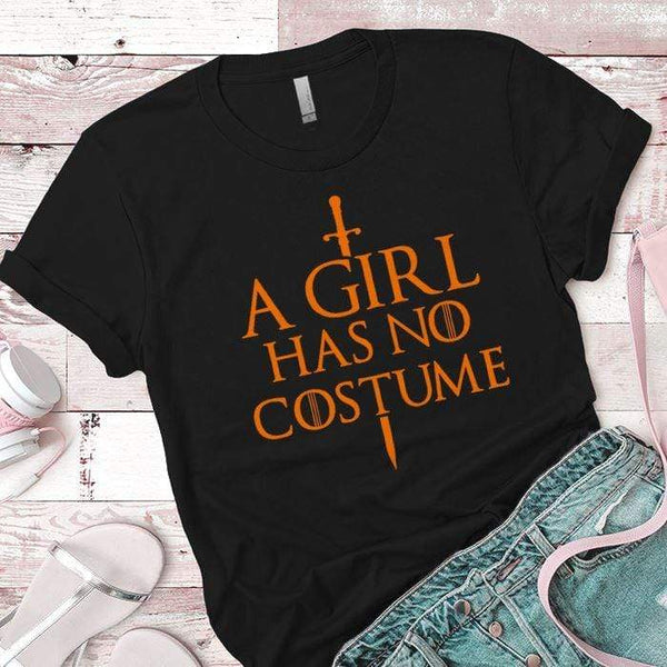 Girl Has No Costume Premium Tees T-Shirts CustomCat Black X-Small