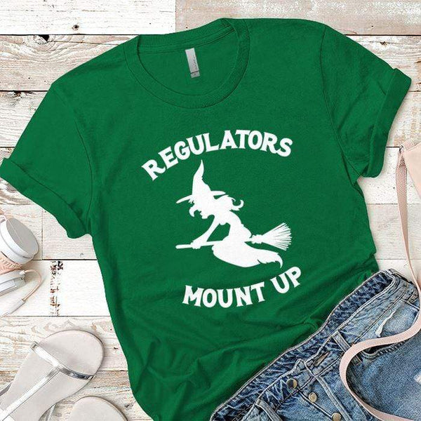 Regulators Mount Up Premium Tees T-Shirts CustomCat Kelly Green X-Small
