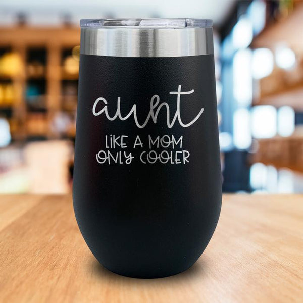 Aunt Like Mom Engraved Wine Tumbler