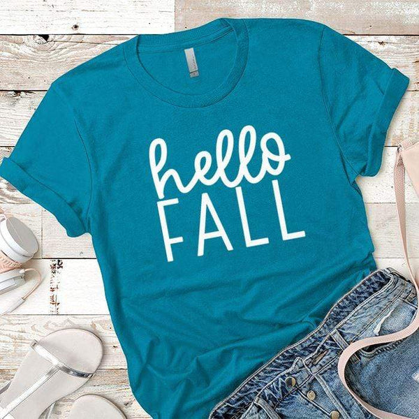 Hello Fall Premium Tees T-Shirts CustomCat Turquoise X-Small