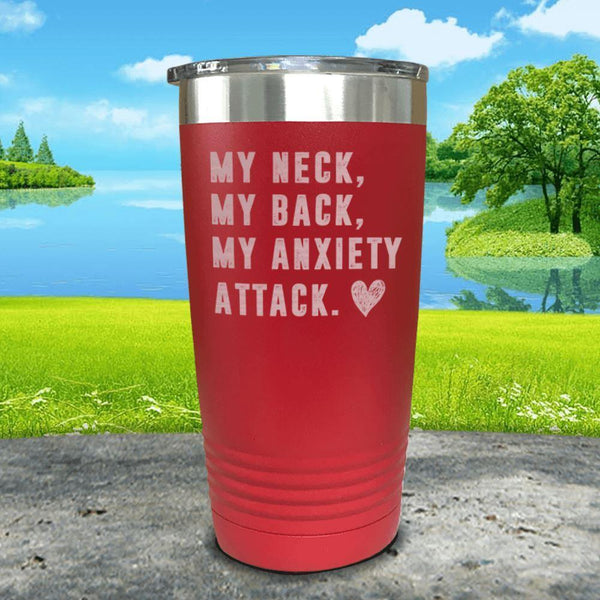 My Neck My Back Anxiety Attack Engraved Tumbler Tumbler ZLAZER 20oz Tumbler Red