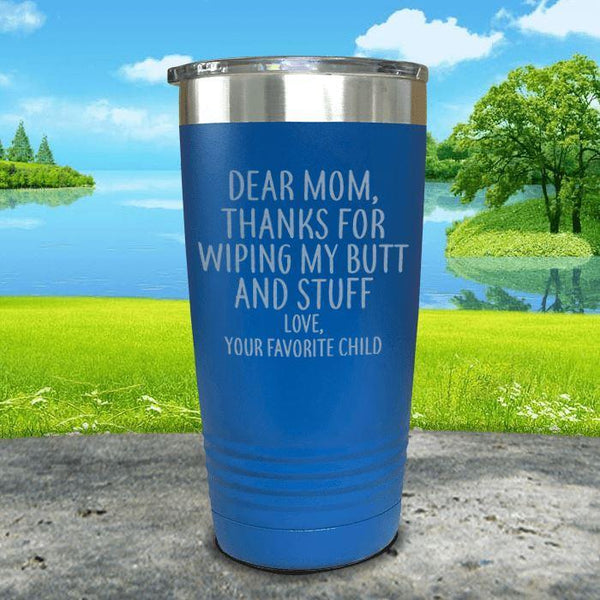 Mom Thanks For Wiping My Butt Engraved Tumblers Tumbler ZLAZER 20oz Tumbler Blue