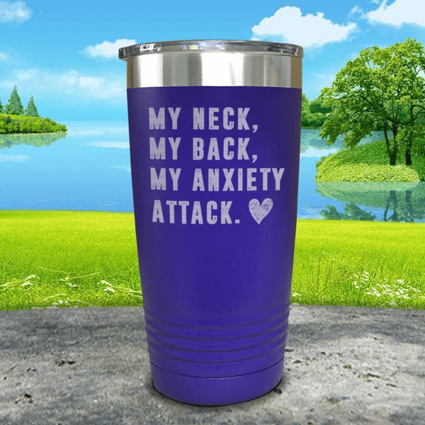 My Neck My Back Anxiety Attack Engraved Tumbler Tumbler ZLAZER 20oz Tumbler Royal Purple