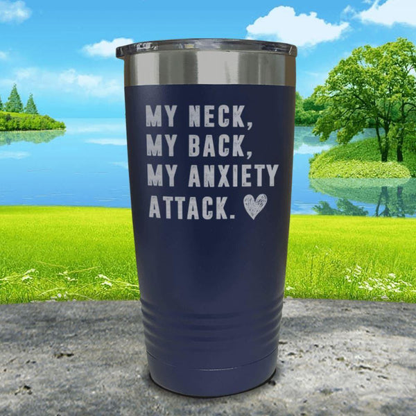 My Neck My Back Anxiety Attack Engraved Tumbler Tumbler ZLAZER 20oz Tumbler Navy