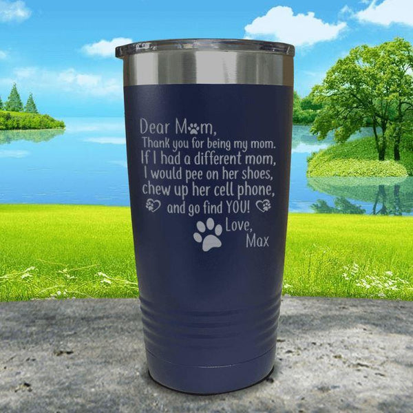 PERSONALIZED Dear Dog Mom Love Your Dog Engraved Tumbler Tumbler ZLAZER 20oz Tumbler Navy