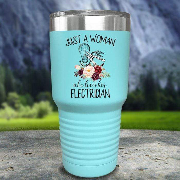 Just A Woman Who Loves Her Electrician Color Printed Tumblers Tumbler Nocturnal Coatings 30oz Tumbler Mint