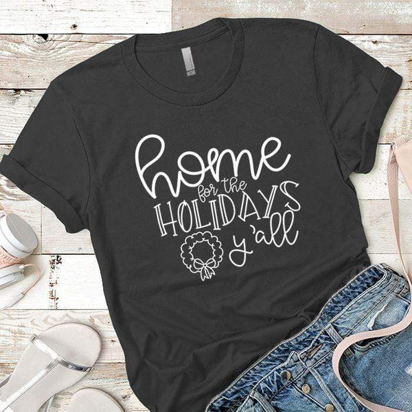 Home For The Holidays Premium Tees T-Shirts CustomCat Heavy Metal X-Small