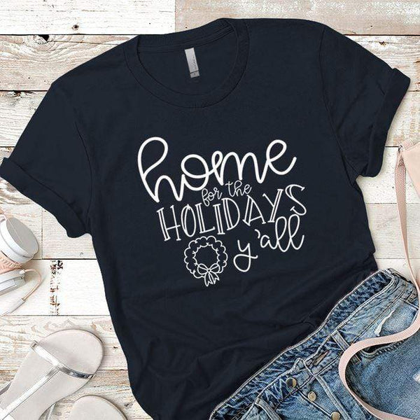 Home For The Holidays Premium Tees T-Shirts CustomCat Midnight Navy X-Small