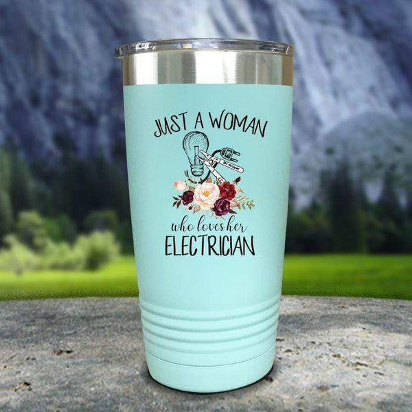 Just A Woman Who Loves Her Electrician Color Printed Tumblers Tumbler Nocturnal Coatings 20oz Tumbler Mint