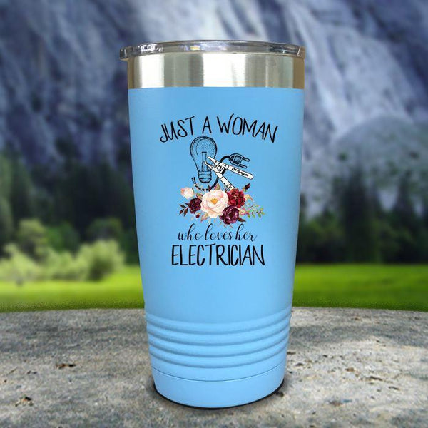 Just A Woman Who Loves Her Electrician Color Printed Tumblers Tumbler Nocturnal Coatings 20oz Tumbler Light Blue