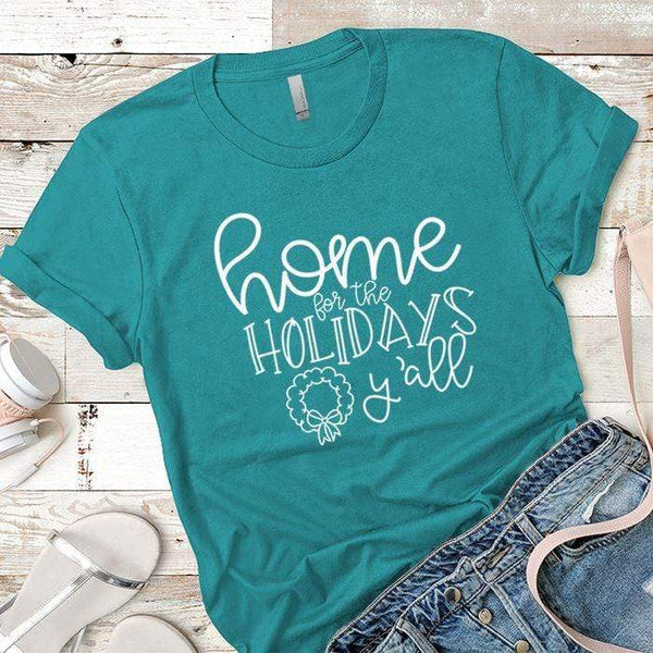 Home For The Holidays Premium Tees T-Shirts CustomCat Tahiti Blue X-Small