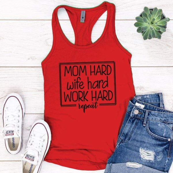 Mom Wife Work Hard Premium Tank Tops Apparel Edge Red S