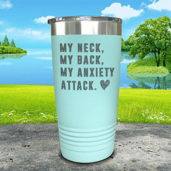 My Neck My Back Anxiety Attack Engraved Tumbler Tumbler ZLAZER 20oz Tumbler Mint