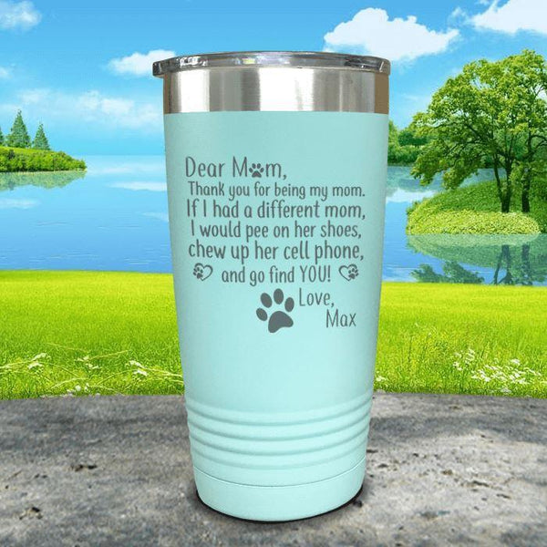 PERSONALIZED Dear Dog Mom Love Your Dog Engraved Tumbler Tumbler ZLAZER 20oz Tumbler Mint