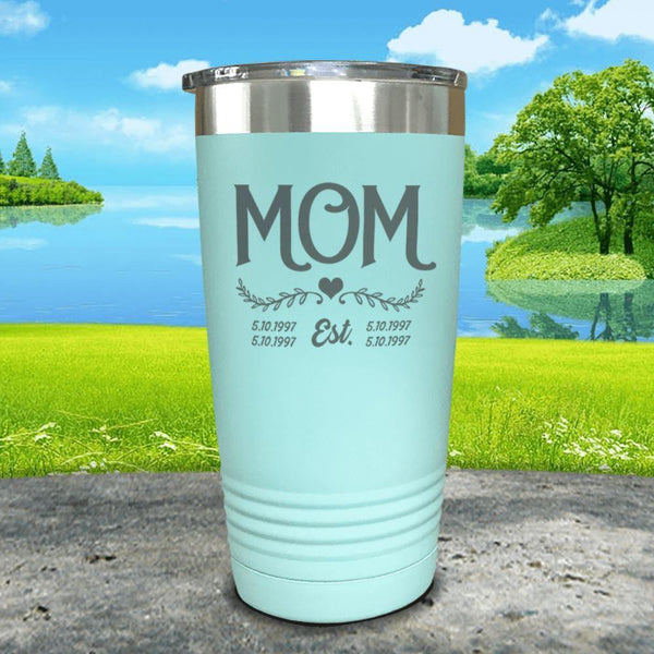 Mom Est (CUSTOM) Engraved Tumblers Tumbler ZLAZER 20oz Tumbler Mint