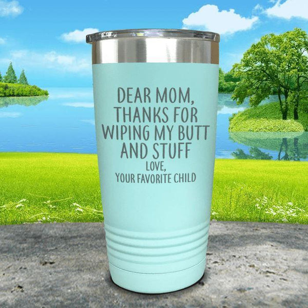 Mom Thanks For Wiping My Butt Engraved Tumblers Tumbler ZLAZER 20oz Tumbler Mint