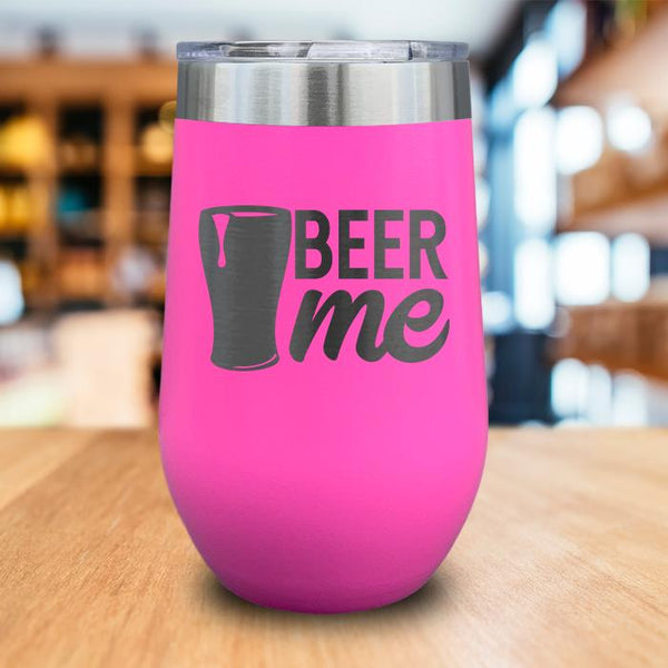 Beer Me Engraved Wine Tumbler