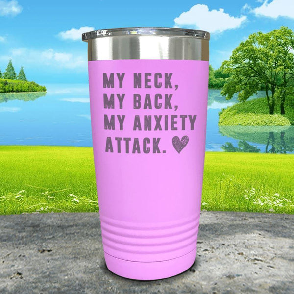 My Neck My Back Anxiety Attack Engraved Tumbler Tumbler ZLAZER 20oz Tumbler Lavender
