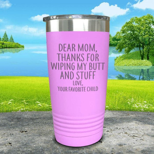 Mom Thanks For Wiping My Butt Engraved Tumblers Tumbler ZLAZER 20oz Tumbler Lavender