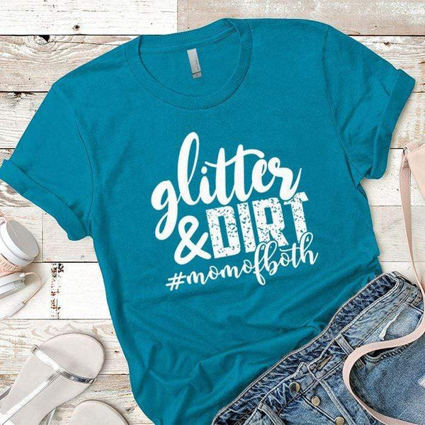 Glitter And Dirt Premium Tees T-Shirts CustomCat Turquoise X-Small