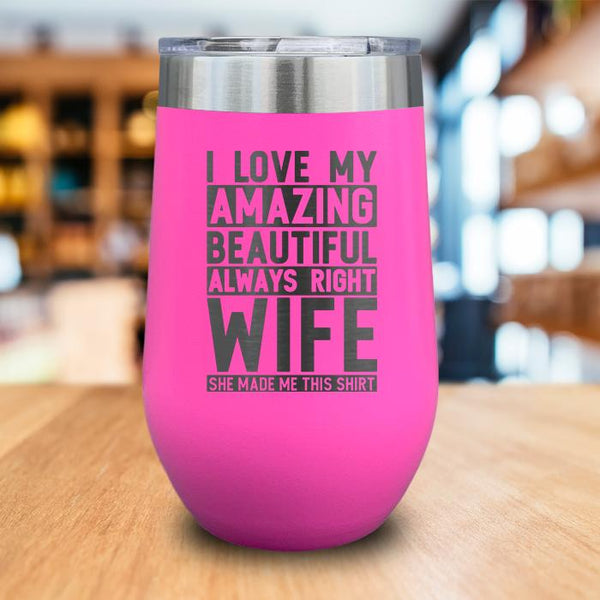 I Love My Wife Engraved Wine Tumbler