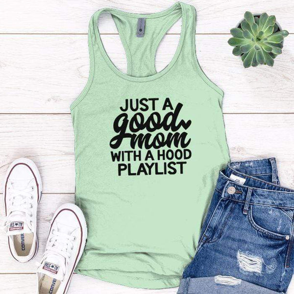 Just A Good Mom Premium Tank Tops Apparel Edge Minty S